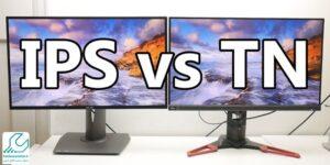 تفاوت پنلهای IPS و TN